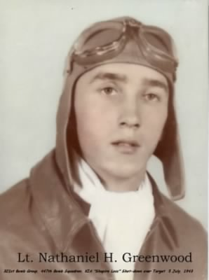 "Lt ""Shap's"" Co-Pilot, Lt. Nathan ""Nat"" Greenwood, KIA 5 July 1943"