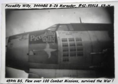 Piccadilly Willy B-26 of the 344th Bomb Group out of England - Fold3.com