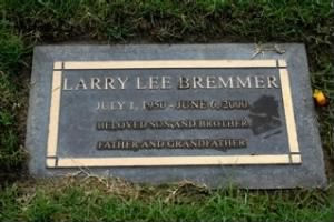 Larry Lee Bremmer - Headstone