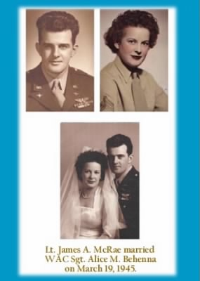 18 March, 1945, Lt.  James and his bride (WAC) SGT Alice (Behenna) McRae