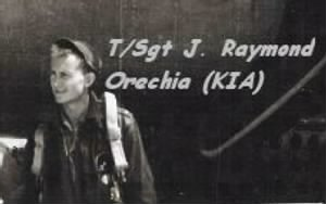 T/Sgt James RAYMOND Orechia, B-25 Radio/Gunner KIA 15 May, 1944