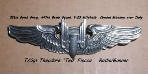 "321stBG,447thBS, T/Sgt ""TED"" Fiocca, B-25 Radio/Gunner in the MTO"