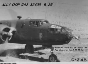 321st BG, 446th BS, Lt Lee flew Combat in the ALLY OOP, most Missions with Lt Walsh.