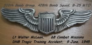310th BG, 428th BS, Lt Walter Mc Lean, 68 Combat Missions /DNB 9 June, 1945