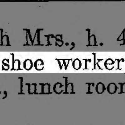 Shoe worker, not cobbler